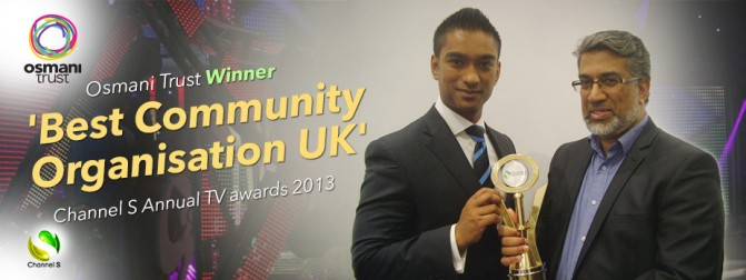 Osmani Trust Wins 'Best Community Organisation UK' at Channel S Awards 2013